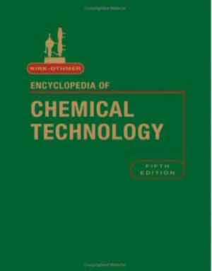 Kirk-Othmer Encyclopedia of Chemical Technology 5th Edition