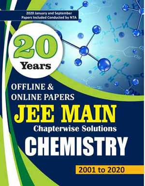 Download 20 Years JEE MAIN Chapter-wise Solved Papers CHEMISTRY (2002 - 2020)