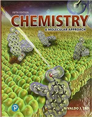Chemistry: A Molecular Approach 5th Edition by Nivaldo Tro