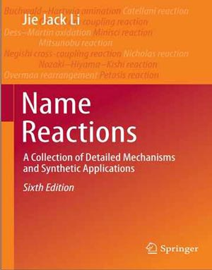 Download Name Reactions: A Collection of Detailed Mechanisms and Synthetic Applications 6th Edition