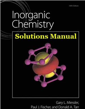 Inorganic Chemistry miessler 5th edition solutions manual