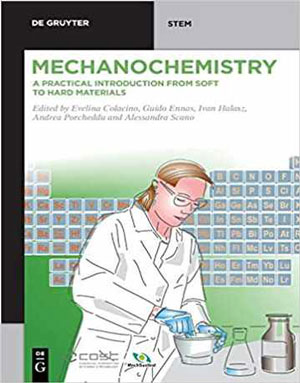 Download Mechanochemistry: A Practical Introduction from Soft to Hard Materials