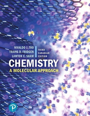 Chemistry: A Molecular Approach Third Canadian Edition Plus Mastering Chemistry