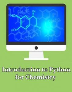 Download Introduction to Python for Chemistry Course Video