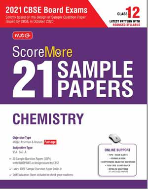 Download ScoreMore 21 Sample Papers For CBSE Board Exam 2021-22 – Class 12 Chemistry