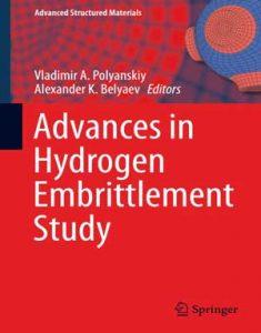 Download Advances in Hydrogen Embrittlement Study