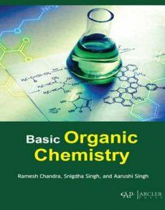 Download Basic Organic Chemistry by Ramesh Chandra