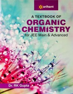 Download A Textbook of Organic Chemistry for JEE Main and Advanced 2018