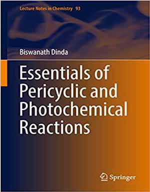 Download Essentials of Pericyclic and Photochemical Reactions