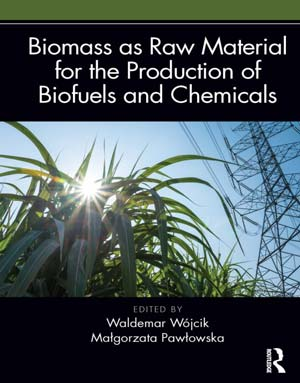 Biomass As Raw Material for the Production of Biofuels and Chemicals