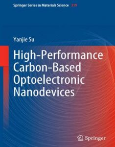 Download High-Performance Carbon-Based Optoelectronic Nanodevices